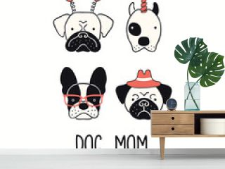 Cute funny french bulldog, pug, pitbull, puppy faces, quote Dog Mom. Hand drawn vector illustration, isolated on white. Line art. Pet logo, icon. Design concept trendy poster, t-shirt, fashion print.