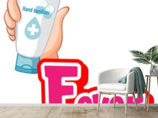 Fever font design with hand holding hand sanitizer isolated on white background