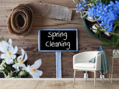 Flowers, Sign, Text Spring Cleaning