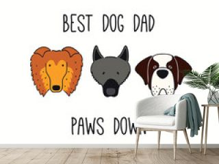 Cute funny sheepdog, st bernard, collie, puppy faces, quote Best Dog Dad paws down. Hand drawn vector illustration, isolated. Line art. Pet logo, icon. Design concept poster, t-shirt, fashion print.