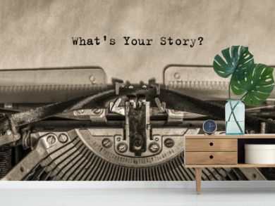 What is your story? typed on an old vintage typewriter text.