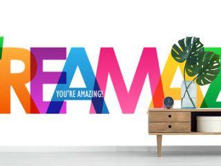 YOU'RE AMAZING! rainbow vector typography banner