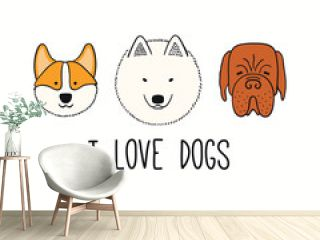 Cute funny corgi, mastiff, Samoyed, puppy faces, quote I love dogs. Hand drawn color vector illustration, isolated on white. Line art. Pet logo, icon. Design concept for poster, t-shirt, fashion print
